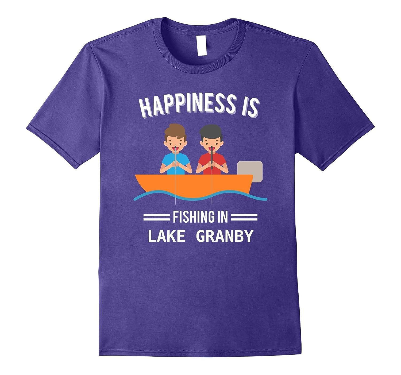 Happiness is Fishing In Lake Granby Tee Shirt-Vaci