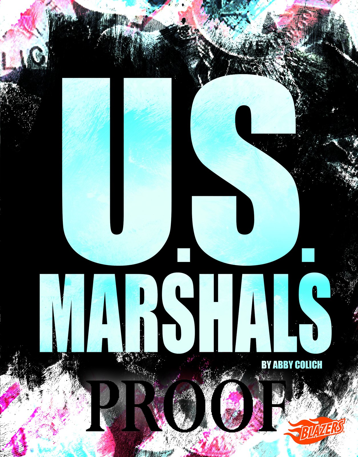 U.S. Marshals (U.S. Federal Agents)
