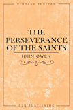 The Perseverance of the Saints (Vintage Puritan)