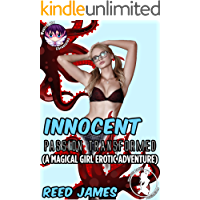 Innocent Passion Transformed:  (A Magical Girl Erotic Adventure) (Magical Girl Chronicle Book 5) (English Edition)