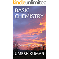 BASIC CHEMISTRY: A COMBINED VOLUME (English Edition)