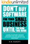 Don't Buy Software For Your Small Business Until You Read This Book: A guide to choosing the right software for your SME & achieving a rapid return on your investment (English Edition)