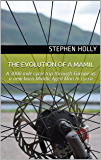 The Evolution of a MAMIL: A 3000 mile cycle trip through Europe as a new-born Middle Aged Man In Lycra
