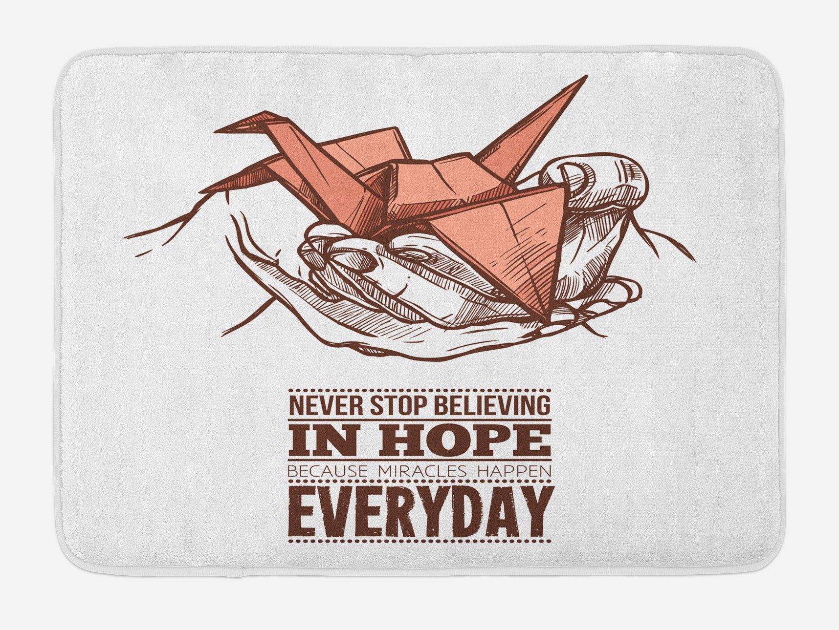 Ambesonne Hope Bath Mat, Hands Holding an Origami Crane with a Miracles Happen Everyday Quote, Plush Bathroom Decor Mat with Non Slip Backing, 29.5 W X 17.5 W Inches, Pale Orange Brown White