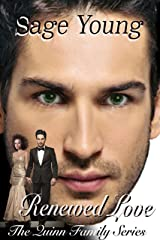 RENEWED LOVE: The Quinn Family Series - Book Three Kindle Edition