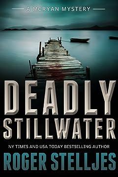 Deadly Stillwater (McRyan Mystery Series Book 3)