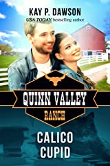 Calico Cupid (Quinn Valley Ranch Book 22) Kindle Edition
