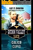 Calico Cupid (Quinn Valley Ranch Book 22)