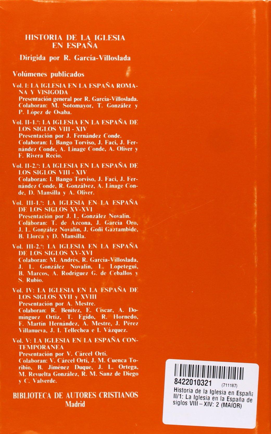Historia de la Iglesia en España. II/1: La Iglesia en la España de los siglos VIII-XIV: 2 MAIOR: Amazon.es: García-Villoslada, Ricardo, Fernández Conde, Javier: Libros
