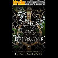 Rebels and Runaways: Eden Academy Book One