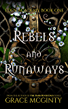 Rebels and Runaways: Eden Academy Book One