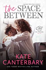 The Space Between: A Growly Boss Love Story (The Walsh Series Book 2) Kindle Edition