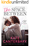 The Space Between: A Growly Boss Love Story (The Walsh Series Book 2)