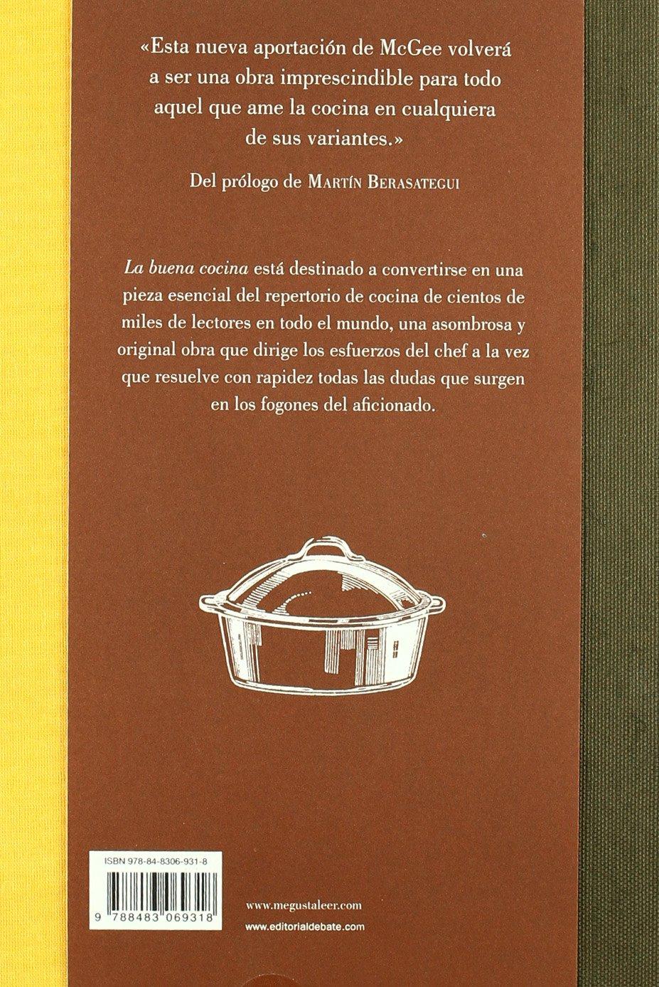 La buena cocina: Cómo preparar los mejores platos y recetas: Amazon.es: MCGEE,HAROLD, Berasategui, Martin, IBEAS DELGADO, JUAN MANUEL;: Libros
