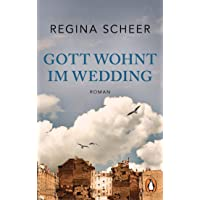 Gott wohnt im Wedding: Roman
