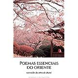 """Poemas Essenciais do Oriente (Coleção """"Poemas Essenciais"""")"""