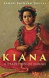 Kiana: A Tradition of Hawaii