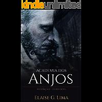 Academia dos Anjos (Redenção Livro 2)