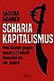 Scharia-Kapitalismus: Den Kampf gegen unsere Freiheit finanzieren wir selbst