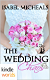 Four Weddings and a Fiasco: The Wedding Chaos (Kindle Worlds) (The Blakes Book 1)