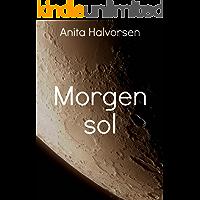 Morgen sol (Norwegian Edition)