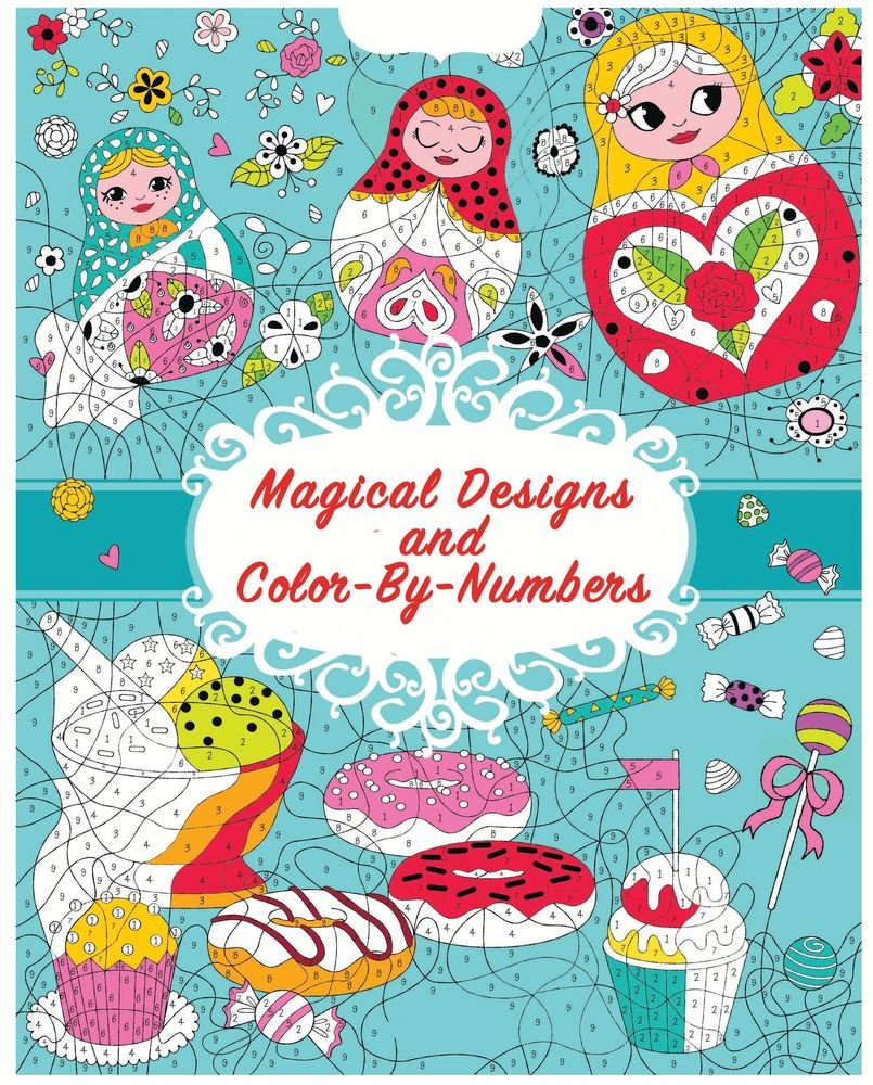 Magical Designs and Color-by-Numbers (Cool & Calm Coloring for Kids ...
