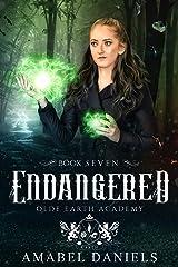 Endangered: Olde Earth Academy: Book Seven Kindle Edition
