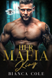 Her Mafia King: A Dark Romance (Romano Mafia Brothers Book 3) (English Edition)