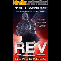 REV: Renegades (REV Warriors Series Book 2)