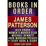James Patterson Books in Order: Alex Cross series, Women's Murder Club series, Michael Bennett, Private, Maximum Ride…