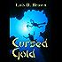 Cursed Gold (A Legends of Treasure Short Story Book 2)