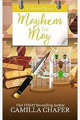 Mayhem in May (Calendar Mysteries Book 5) Kindle Edition