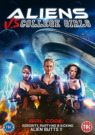 Aliens Vs College Girls Dvd Amazoncouk Tasha Tacosa Robert