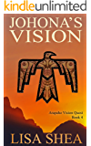 Johona's Vision (Arapaho Vision Quest Book 4)