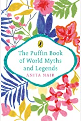 The Puffin Book of World Myths and Legends Paperback