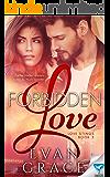 Forbidden Love (Love Stings Series Book 3)