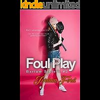 Foul Play (Barlow Sisters Book 3)