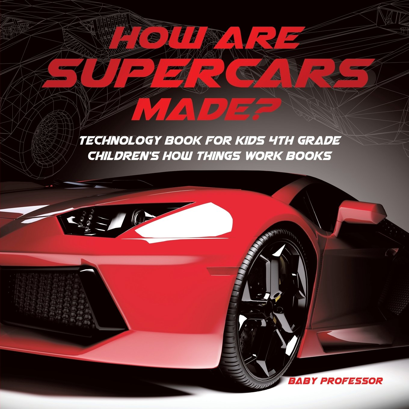 Supercars Technology Grade Childrens Things