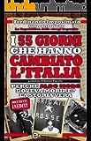 I 55 giorni che hanno cambiato l'Italia (eNewton Saggistica)