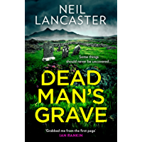 Dead Man's Grave: A breathtaking, chilling, Scottish police procedural for crime fiction and mystery thriller fans (DS…