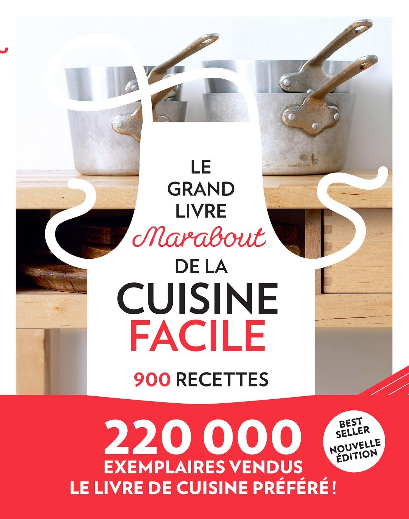 Amazon Fr Le Grand Livre De La Cuisine Facile Collectif Livres