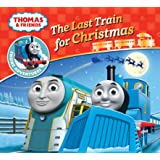 Thomas & Friends: The Last Train for Christmas (Thomas Engine Adventures)