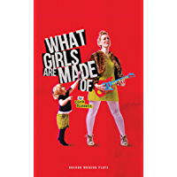 What Girls Are Made Of (Oberon Modern Plays)