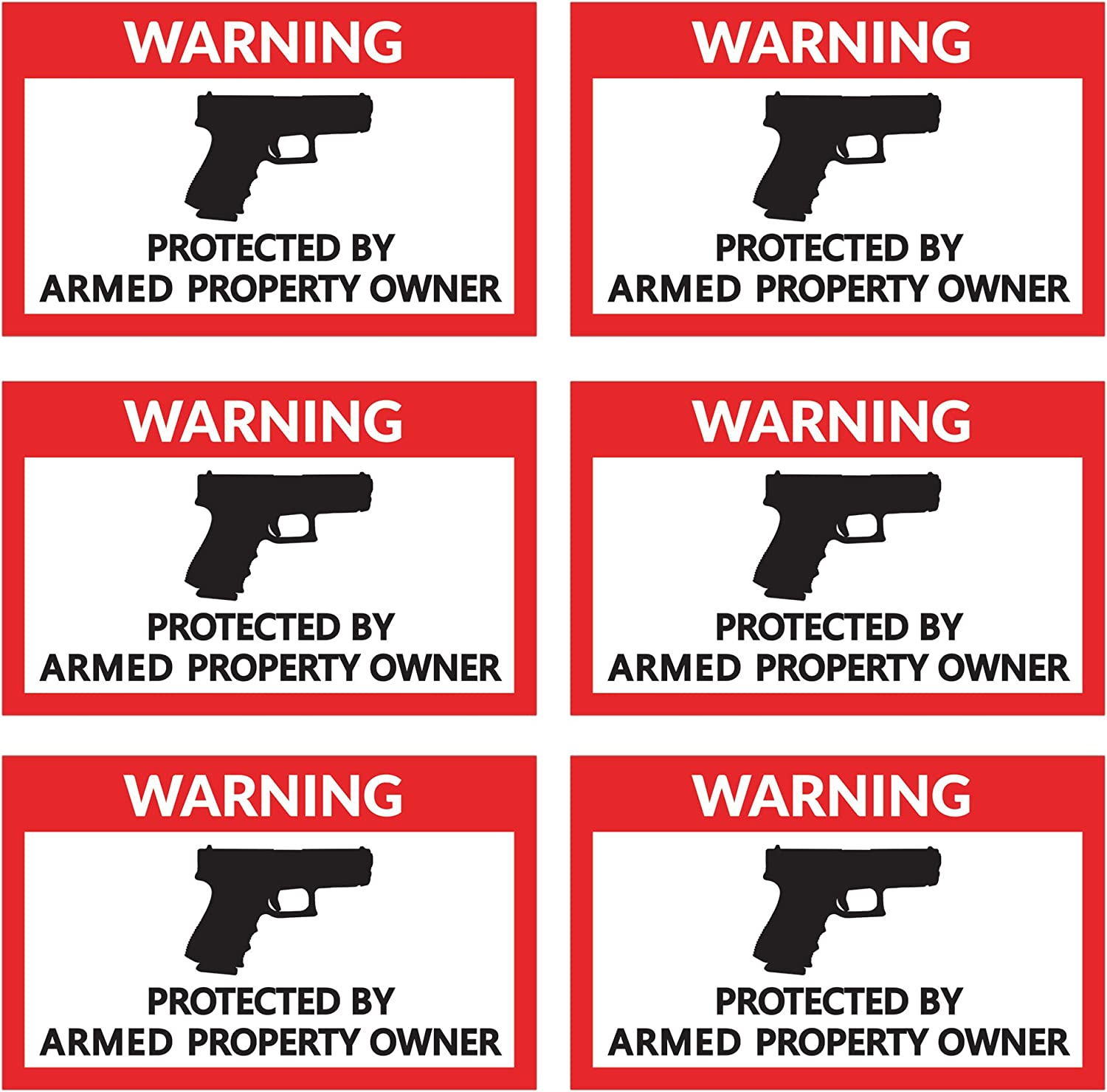 Protected by Armed Property Owner - 6 Pack - 4 x 2.5 inches - Warning Alert Stickers - Indoor & Outdoor Use