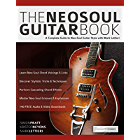 The Neo-Soul Guitar Book: A Complete Guide to Neo-Soul Guitar Style with Mark Lettieri (Play Neo-Soul Guitar) book cover