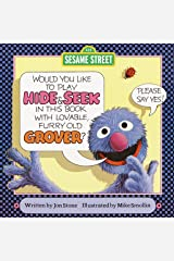 Hide and Seek (Sesame Street): with Lovable, Furry Old Grover (Pictureback(R)) Kindle Edition