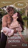 L'amante perfetta (I Romanzi Oro) (Serie Cynster Vol. 10)