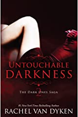 Untouchable Darkness (The Dark Ones Saga Book 2) Kindle Edition