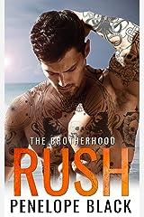 Rush: An Irish Mafia Romance (The Brotherhood Book 2) Kindle Edition