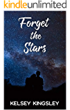 Forget the Stars